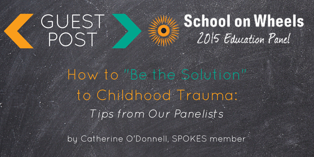 "Guest Post: How to ""Be the Solution"" to Childhood Trauma"