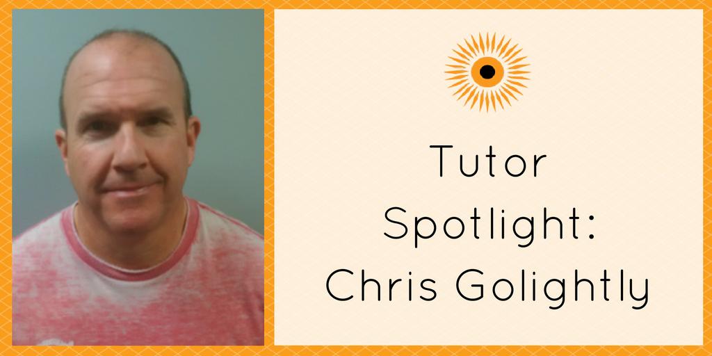 Tutor Spotlight- Chris Golightly