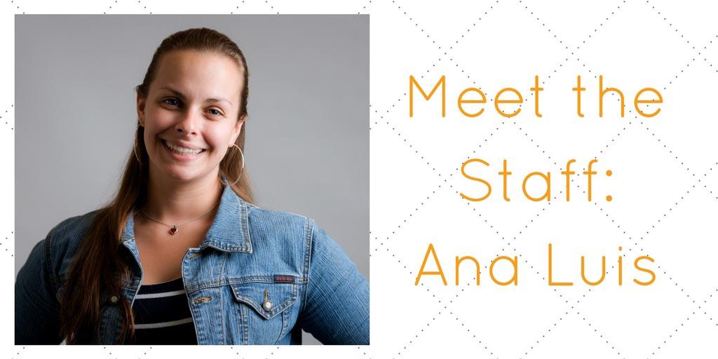 Meet the staff Ana