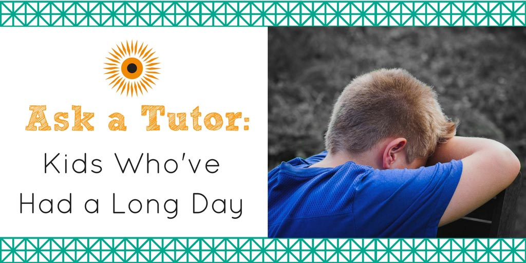 Ask a Tutor- long Day